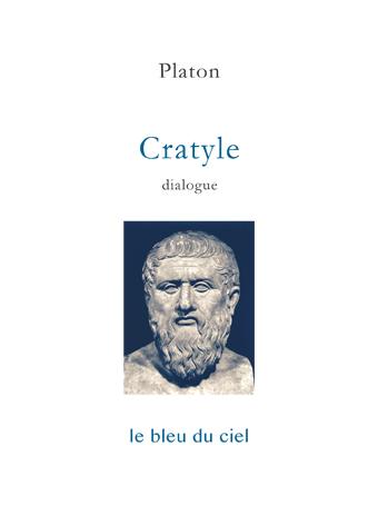 couverture du dialogue de Platon | Cratyle