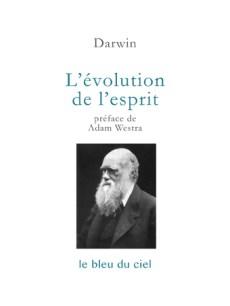 couverture du livre de Darwin | L'évolution de l'esprit | 1871