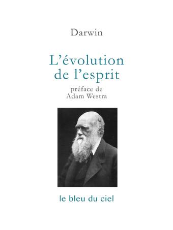 couverture de l'essai de Darwin | L'évolution de l'esprit | 1871