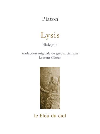 couverture du dialogue de Platon | Lysis