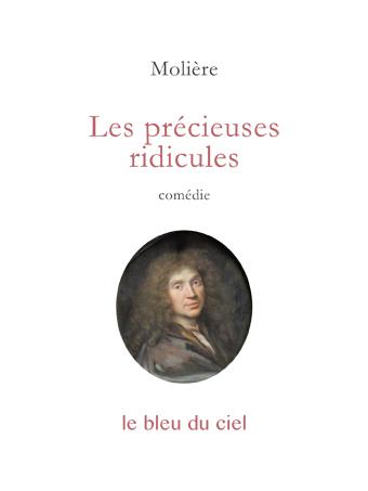 couverture de la comédie de Molière | Les précieuses ridicules | 1659