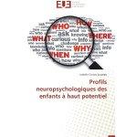 Profils neuropsychologiques des enfants à haut potentiel