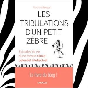 [Livre] Les tribulations d'un petit zèbre