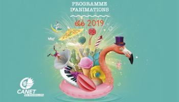 Venez découvrir le programme des festivités de l'été à Canet !