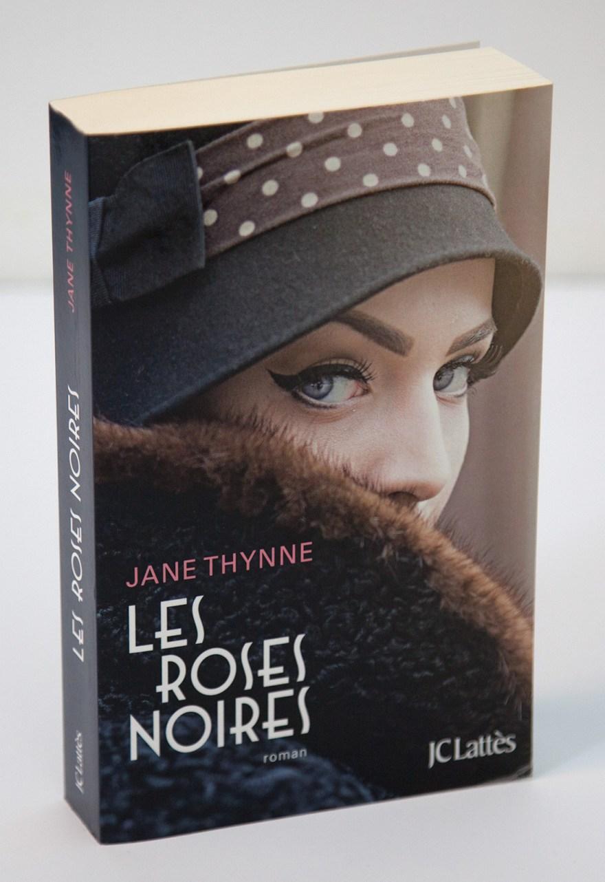 Jane Thynne - Les roses noires - JC Lattès