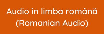 Audio în limba română (Romanian Audio)