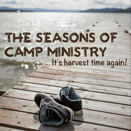 The Seasons of Camp Ministry