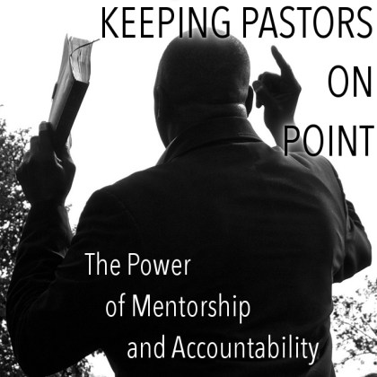 Keeping Pastors On Point