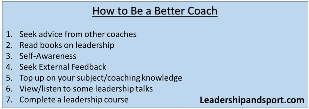 How To Be A Better Coach 7 Steps to be a better coach Sports Leadership and sports