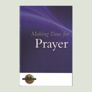 Making Time for Prayer by Walt Henrichsen