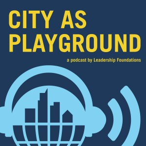 City as Playground Podcast