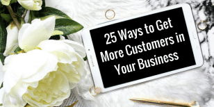 Sign up now for the Master Class- 25 Ways to get more Customers in Business!