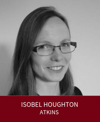 Isobel Houghton - Senior Engineer, Atkins and Leaders Plus Fellow