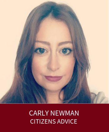Carly Newman - Delivery Manager, Citizens Advice