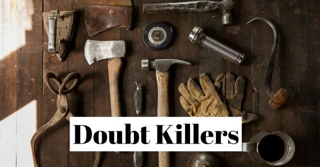 Doubt Killers