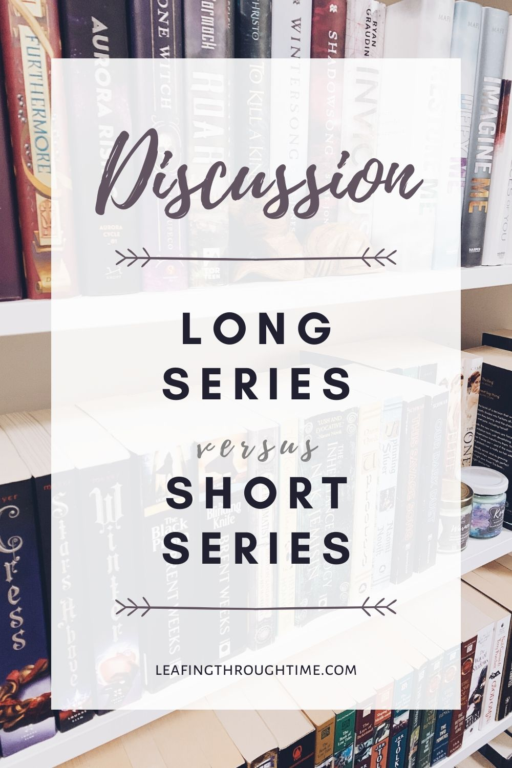 Discussion: long versus short book series