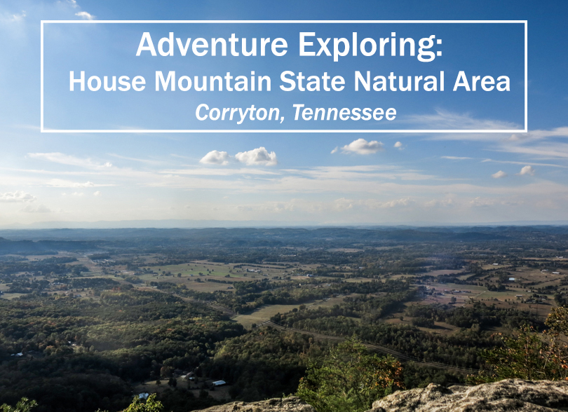 Exploring House Mountain State Natural Area - Corryton Tennessee