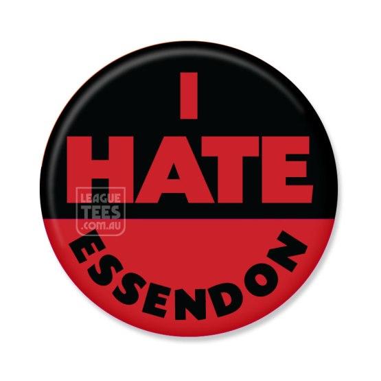 I hate essendon badge