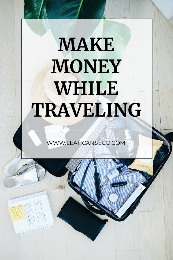 make money while traveling #entrepreneurship #digitalnomad #makemoneyonline