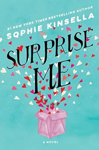 SURPRISE ME by Sophie Kinsella | leahdecesare.com
