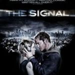 The Signal (2007) – Movie Review