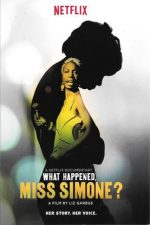 movie poster What Happened, Miss Simone (2015)