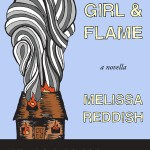 Girl & Flame by Melissa Reddish
