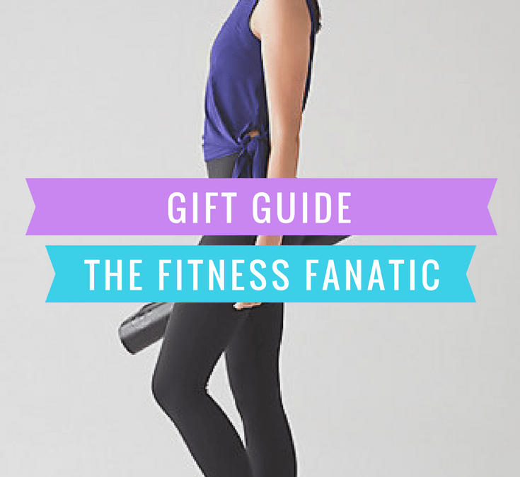 Fitness Fanatic Gift Guide