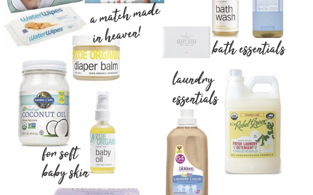 My Favorite Non-Toxic Baby Products