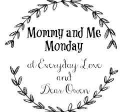 Monday Monday and Mommy & Me