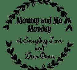 Struggle & Mommy and Me