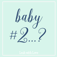 When are you going to have baby #2?