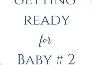 Getting Ready for Baby #2