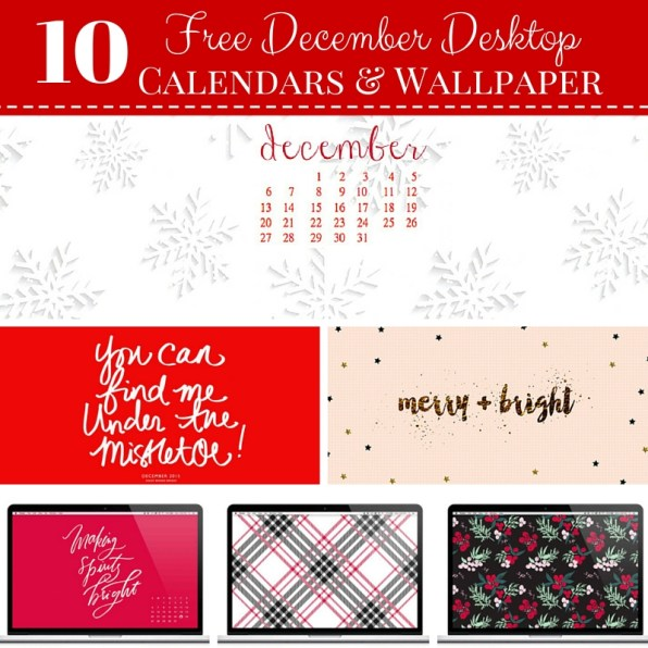 10 Free Decembner Wallpapers & Calendars