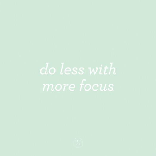 do-less-with-more-focus-BLOG(pp_w905_h904)