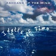 Aschans of the Mind - Idylls of Time