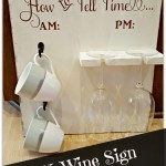 DIY How to Tell Time Wine Sign tutorial