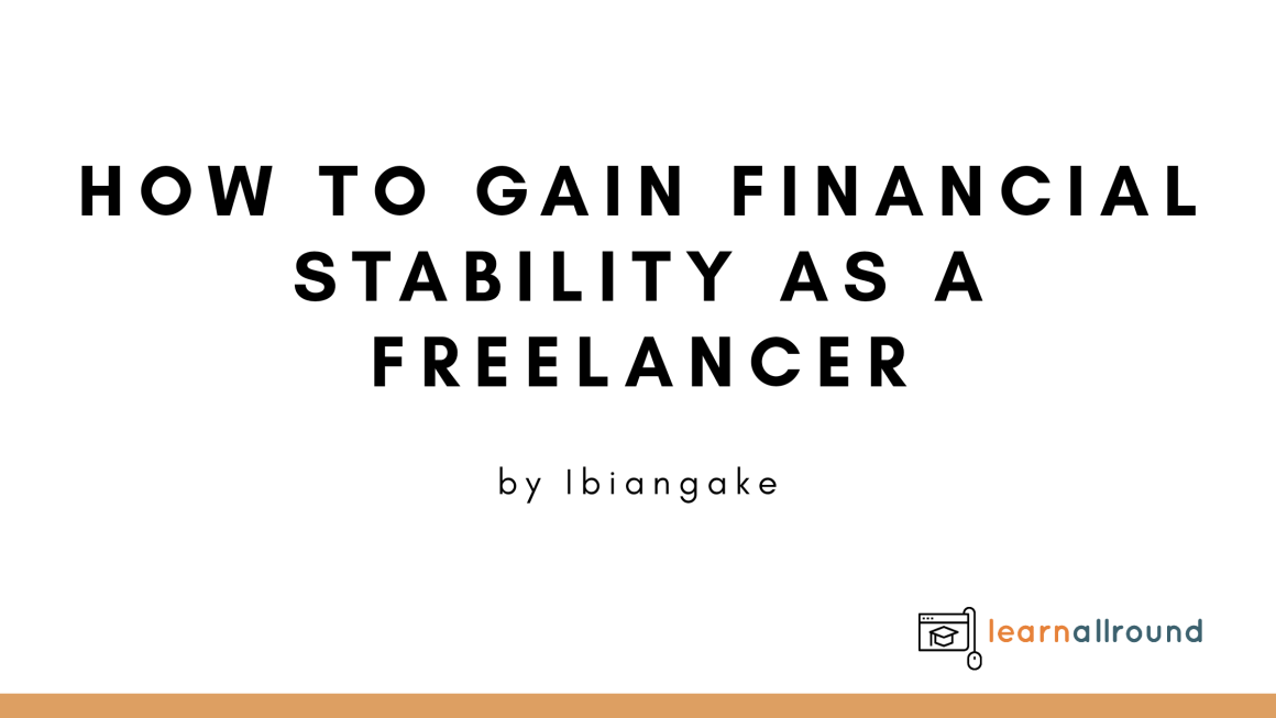 Freelancing: How to gain financial security as a freelancer