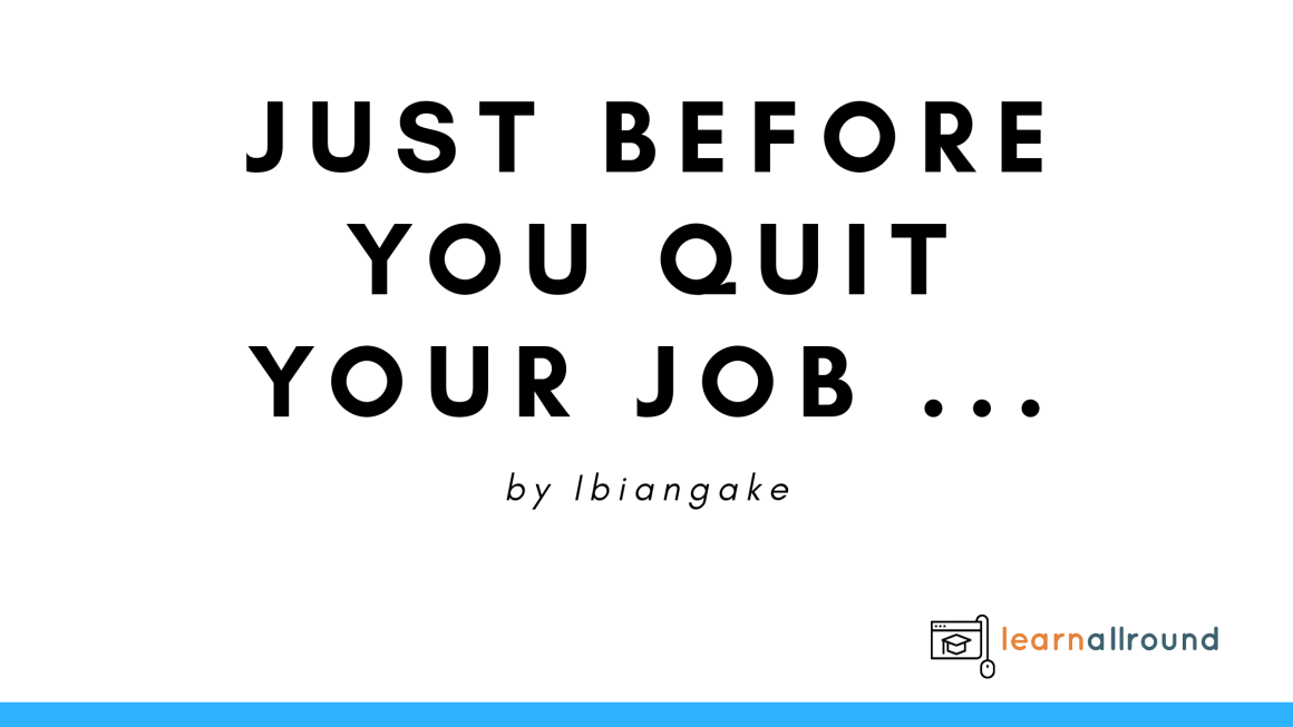 Questions to ask and answer before you Quit your Job
