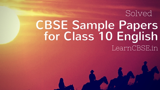 CBSE-Sample-Papers-for-class-10-English-with-solutions