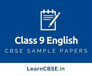 CBSE Sample Papers For Class 9 English