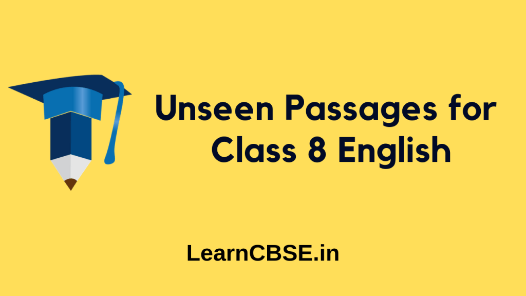 Unseen Passage for Class 8 - Learn CBSE