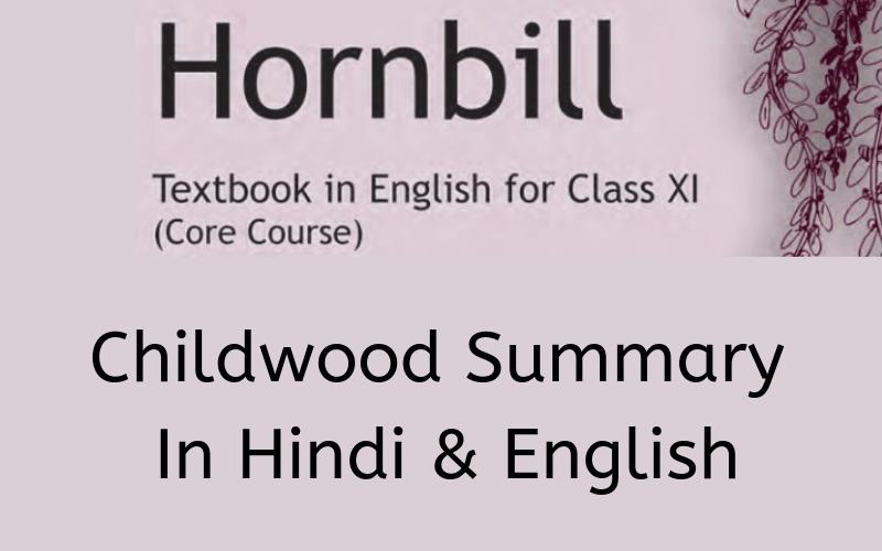 Childwood Summary Class 11 English
