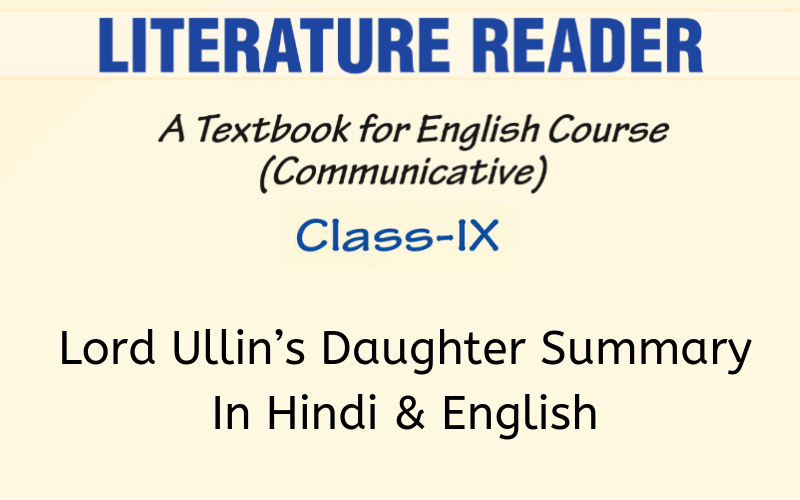 Lord Ullin's Daughter Summary Class 9 English