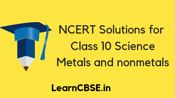 Metals and nonmetals class 10