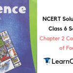 NCERT Solutions for Class 6 Science Chapter 2 Components of Food