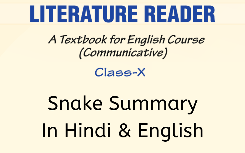Snake Summary Class 10 English