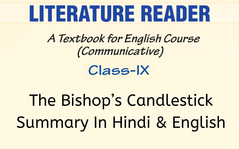 The Bishop's Candlesticks Summary Class 9 English