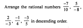 ML Aggarwal Class 7 Solutions for ICSE Maths Chapter 3 Rational Numbers Check Your Progress 11