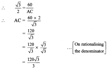 Maharashtra Board Class 10 Maths Solutions Chapter 6 Trigonometry Practice Set 6.2 8